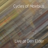 Cycles Of Moebius - Live at Den Elder - cover
